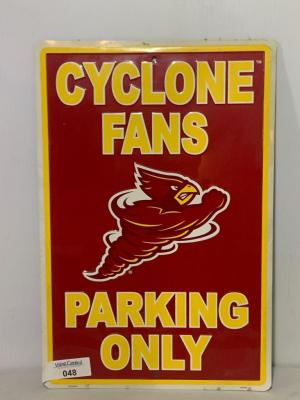 Iowa State Cyclone's Parking only sign, Metal