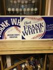 Autographed Frank White political signs.